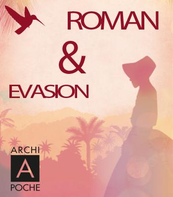 Roman & évasion