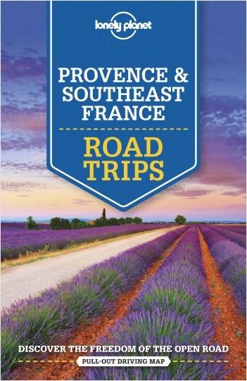 Provence & Southeast France Road Trips - 2ed - Anglais