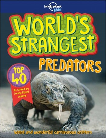 World's Strangest Predators - 1ed - Anglais