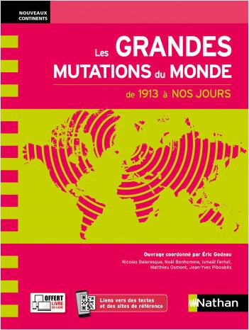 Les Grandes Mutations du monde au XXe siècle - Prépas ECG