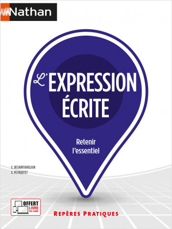 L'expression écrite - (Repères pratiques N° 16) - 2021