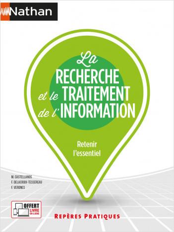 La recherche et le traitement de l'information  - (Repères pratiques N° 25) - 2021