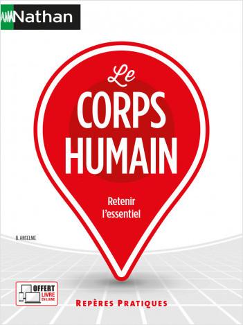 Le corps humain - Repères pratiques N° 12 - 2021