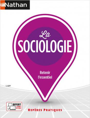 La sociologie  -  Repères pratiques N° 47  - 2021