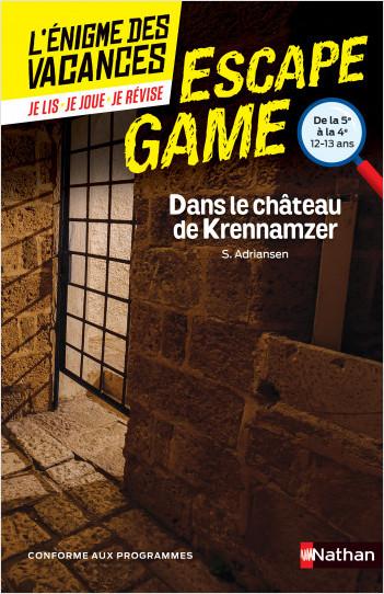 L'énigme des vacances- Escape Game -Dans le château de Krennamzer - 5e vers 4e - 12/13 ans