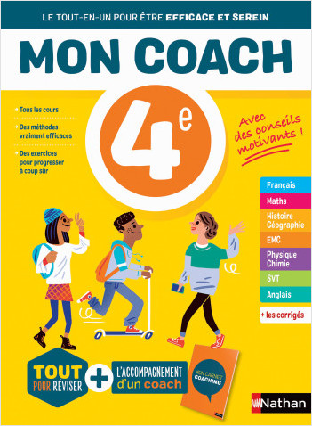 Mon coach 4e - Réviser toutes les matières de la 4e avec l'accompagnement d'un coach pour être efficace et serein