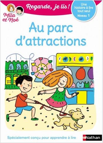 Regarde, je lis - Le parc d'attractions - Lecture  Niveau 1 - Dès 5 ans