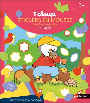 Les mercredis de T'choupi - Stickers mousse de la forêt - Dès 2 ans