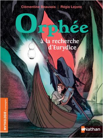 Orphée à la recherche d'Eurydice - Roman mythologie de 7 à 9 ans