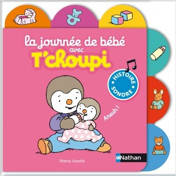 La journée de bébé avec T'choupi - Dès 1 an
