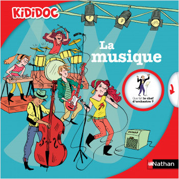La musique - Livre animé Kididoc - Dès 6 ans