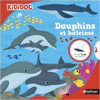Dauphins et baleines - Livre animé Kididoc - Dès 5 ans