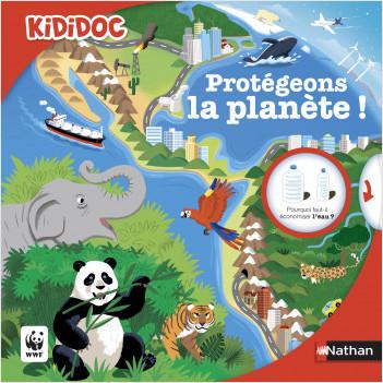 Protégeons la planète ! - Livre animé Kididoc - Dès 6 ans