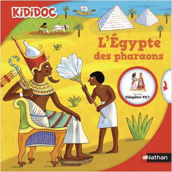 L'Égypte des pharaons - Livre animé Kididoc - Dès 5 ans