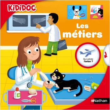 Les métiers - Livre animé Kididoc - Dès 4 ans