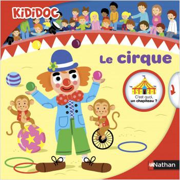 Le cirque - Livre animé Kididoc - Dès 4 ans