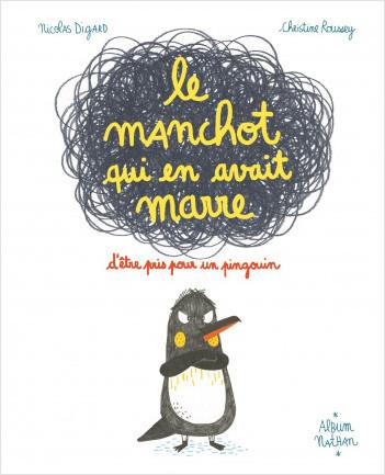 Le manchot qui en avait marre d'être pris pour un pingouin - Un livre drôle pour apprendre à différencier les animaux - Dès 3 ans