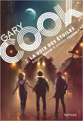 Gary Cook - Tome 2 - roman SF dès 13 ans