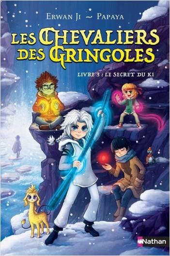 Les chevaliers des Gringoles - Le secret du Ki - Tome 3 - Dès 9 ans