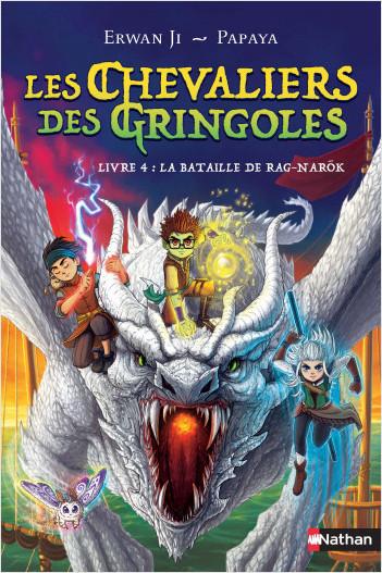 Les chevaliers des Gringoles - La bataille de Rag-Narok - Tome 4 - Dès 9 ans