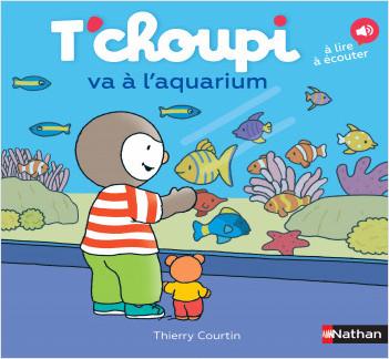 T'choupi va à l'aquarium - Album - dès 2 ans