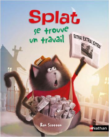 Splat se trouve un travail - Album dès 4 ans