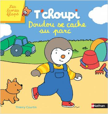 T'choupi : Doudou se cache au parc - Livre à flaps - Dès 2 ans