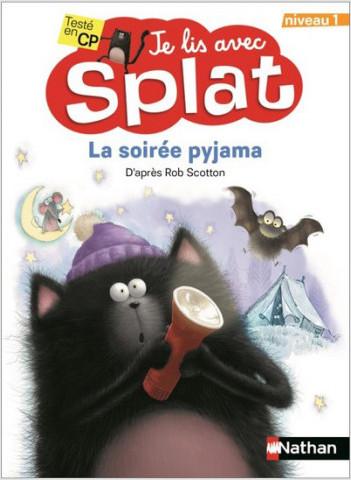 La soirée pyjama - Je lis avec Splat - CP Niveau 1 - Dès 6 ans