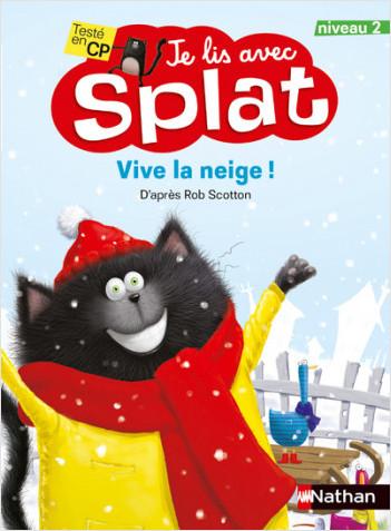 Splat - Vive la neige ! - Je lis avec Splat - CP Niveau 2 - Dès 6 ans