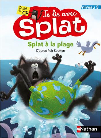 Splat à la plage - Je lis avec Splat  - Niveau 3 - Dès 6 ans