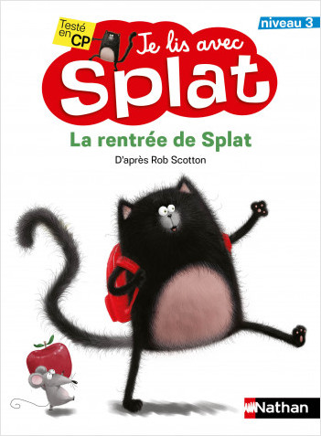 La rentrée de Splat - Je lis avec Splat - niveau 3 - Dès 6 ans