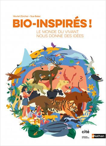Bio-inspirés : le monde du vivant nous donne des idées ! Doc dès 9 ans