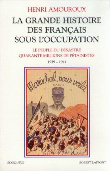 La Grande histoire des Français sous l'Occupation - Tome 1