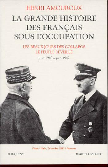 La Grande histoire des Français sous l'Occupation - Tome 2