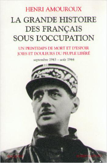 La grande histoire des Français sous l'Occupation - T.4 - Bouquins