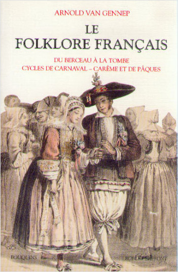 Le Folklore francais - Tome 1
