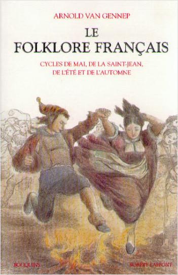 Le Folklore francais - Tome 2