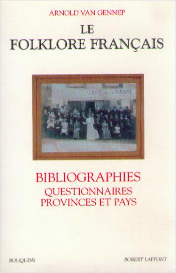 Le Folklore francais - Bibliographies