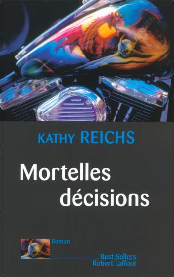 Mortelles décisions