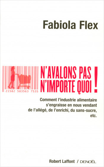 N'avalons pas n'importe quoi !
