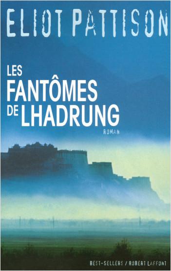 Les Fantômes de Lhadrung