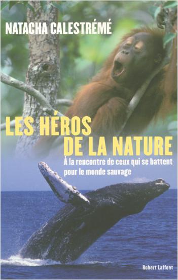 Les héros de la nature