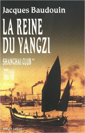 La Reine du Yangzi