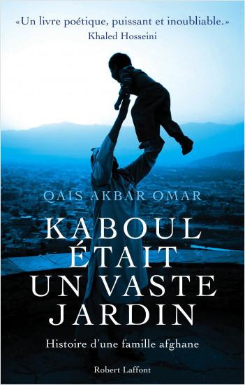 Kaboul était un vaste jardin