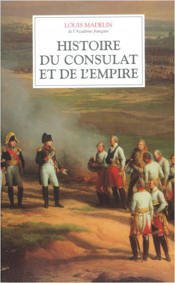 Histoire du Consulat et de l'Empire - Coffret 4 tomes