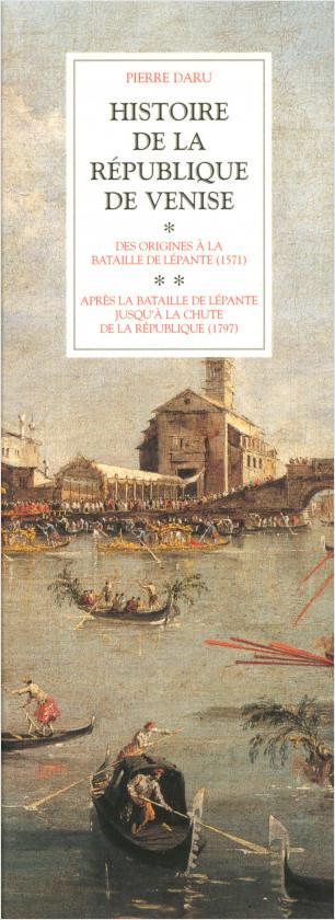 Histoire de la République de Venise - Coffret 2 tomes