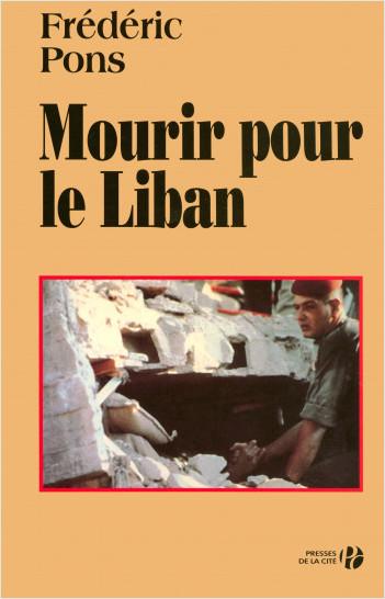 Mourir pour le Liban