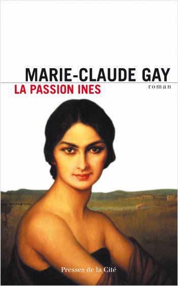 La Passion Ines
