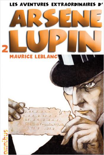 Les aventures extraordinaires d'Arsène Lupin T2 (nouvelle édition)
