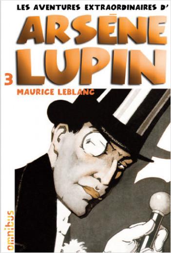 Les aventures extraordinaires d'Arsène Lupin T3 (nouvelle édition)